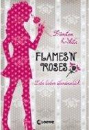 Kiersten White: Flames 'N' Roses