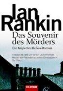 Ian Rankin: Das Souvenir des Mörders