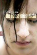 Edeet Ravel: Du liebst mich nicht