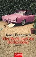 Janet Evanovich: Vier Morde und ein Hochzeitsfest