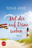 Tanja Janz: Mit dir auf Düne sieben