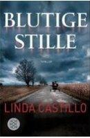 Linda Castillo: Blutige Stille