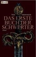 Fred Saberhagen: Das erste Buch der Schwerter