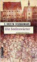 Christiane Gref, Meike Schwagmann: Die Seelenwärter