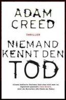 Adam Creed: Niemand kennt den Tod