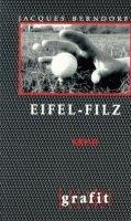 Jacques Berndorf: Eifel-Filz