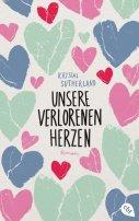 Krystal Sutherland: Unsere verlorenen Herzen