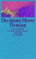 Hermann Hesse: Demian. Die Geschichte von Emil Sinclairs Jugend
