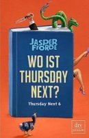 Jasper Fforde: Wo ist Thursday Next?