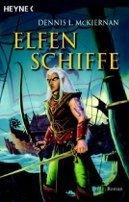 Dennis L. McKiernan: Elfenschiffe