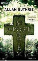 Allan Guthrie: Post Mortem