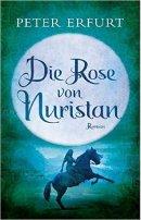 Peter Erfurt: Die Rose von Nuristan
