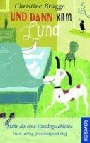 Christine Brügge: Und dann kam Luna