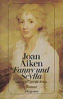Joan Aiken: Fanny und Scylla