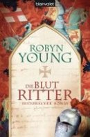 Robyn Young: Blutritter