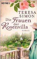 Teresa Simon: Die Frauen der Rosenvilla