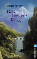 Thomas Willmann: Das finstere Tal