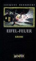 Jacques Berndorf: Eifel-Feuer