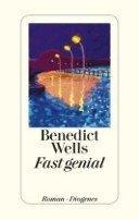 Benedict Wells: Fast genial