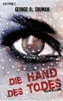 George D. Shuman: Die Hand des Todes