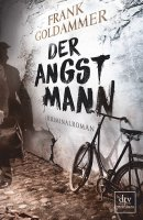Frank Goldammer: Der Angstmann
