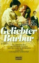 Julie Garwood: Geliebter Barbar