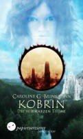 Caroline G. Brinkmann: Kobrin - Die schwarzen Türme