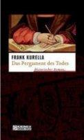 Frank Kurella: Das Pergament des Todes