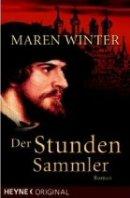 Maren Winter: Der Stundensammler