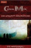 Caiseal Mór: Die Ankunft der Mönche
