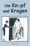 Bernd Louisoder: Um Knopf und Kragen