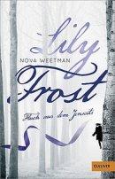 Nova Weetman: Lily Frost