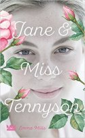 Emma Mills: Jane & Miss Tennyson