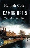 Hannah Coler: Cambridge 5. Zeit der Verräter