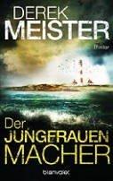 Derek Meister: Der Jungfrauenmacher