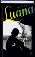 Luiza Sauma: Luana