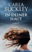 Carla Buckley: In deiner Haut