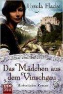 Ursula Flacke: Das Mädchen aus dem Vinschgau