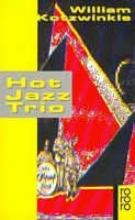William Kotzwinkle: Hot Jazz Trio