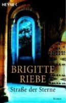 Brigitte Riebe: Straße der Sterne