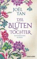 Joël Tan: Die Blütentöchter