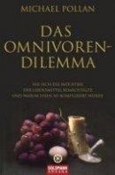 Michael Pollan: Das Omnivoren-Dilemma
