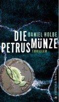 Daniel Holbe: Die Petrusmünze