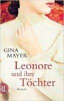 Gina Mayer: Leonore und ihre Töchter