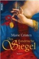 Gabriele Marie Cristen: Das flandrische Siegel