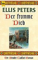 Ellis Peters: Der fromme Dieb