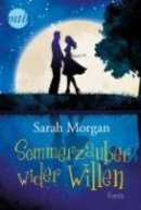 Sarah Morgan: Sommerzauber wider Willen