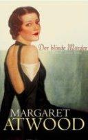 Margaret Atwood: Der blinde Mörder