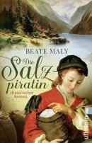 Beate Maly: Die Salzpiratin