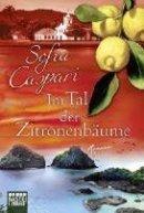 Sofia Caspari: Im Tal der Zitronenbäume